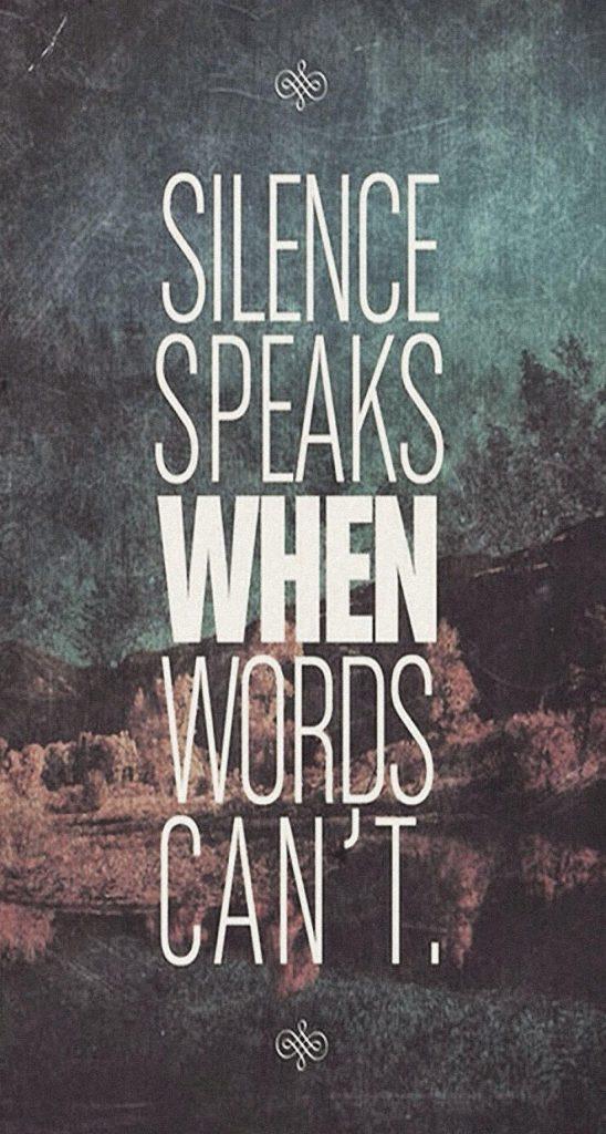 Le silence parle quand les mots ne le peuvent pas