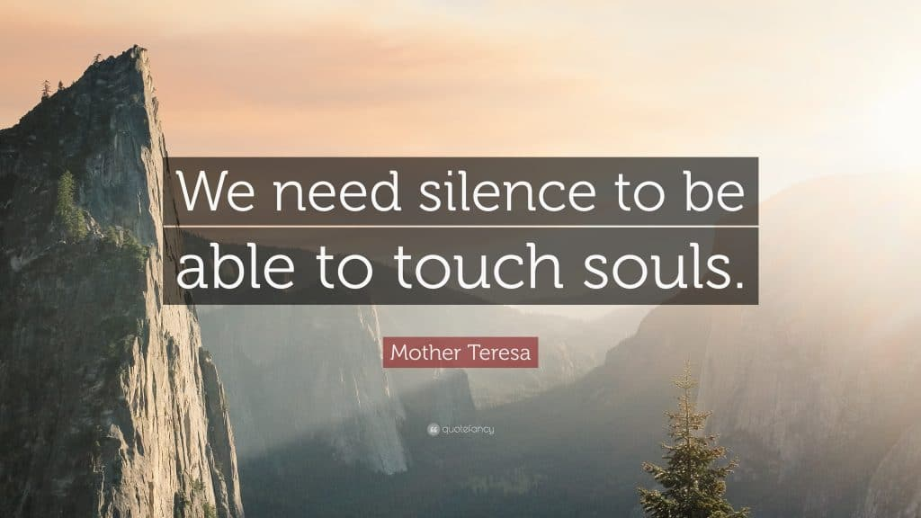 Le silence pour toucher l'âme